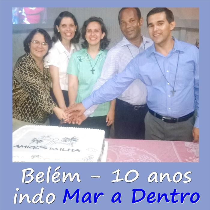 Celebração de 10 anos da Missão em Belém do Pará