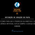 """Em novembro, Papa pede que avanços da inteligência artificial sejam """"humanos"""""""
