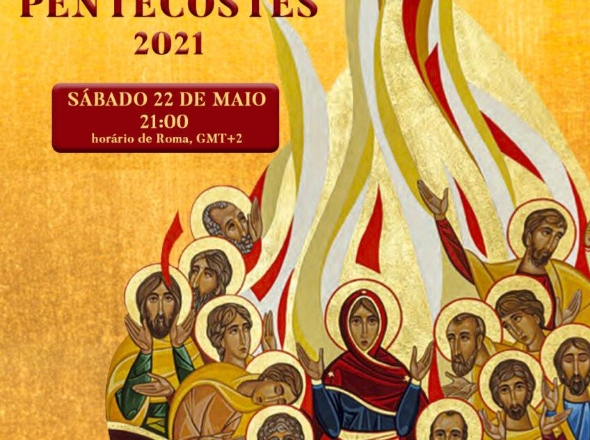 Vigilia Internacional de Pentecostes 2021