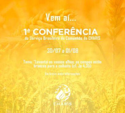 1ª Conferência do Serviço Brasileiro de Comunhão do CHARIS
